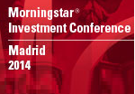Morningstar Investment Conference Madrid 2014
