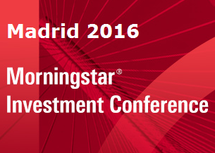 Morningstar Investment Conference Madrid 2016