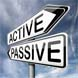 Active vs Passive is the Wrong Question