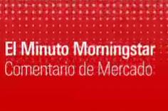 El Minuto Morningstar: Valoración de la bolsa española